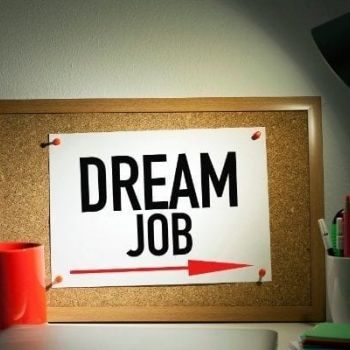 Top-Five Tips to Help You Land the Job of Your Dreams