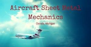 Aircraft Sheet Metal Mechanics Oscoda MI