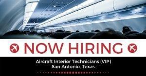 Aircraft Interior Technicians VIP San Antonio TX