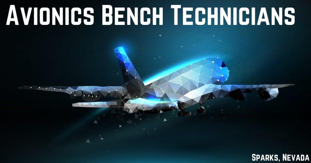 Now Hiring Avionics Bench Technicians in Sparks, Nevada