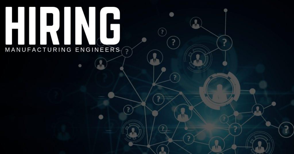 Manufacturing Engineer Jobs 1