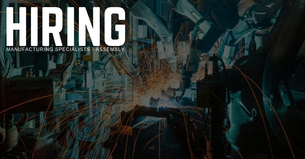 Hiring Manufacturing Specialists - Assembly in Dallas, Texas