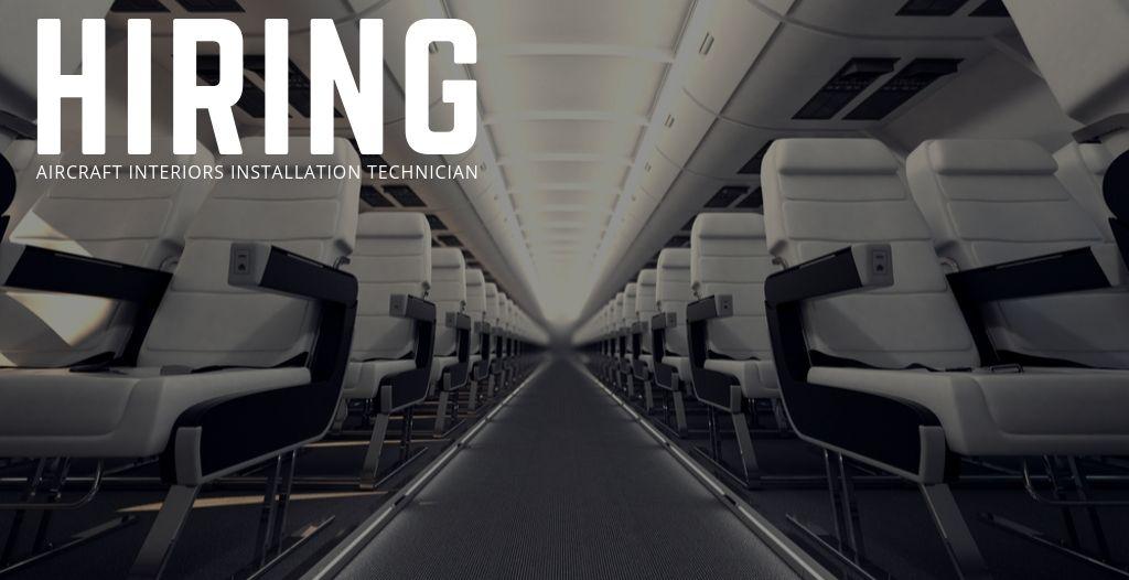 Aircraft Interiors Installation Technician Jobs