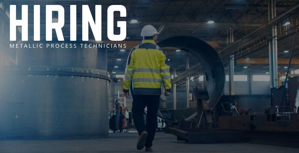 Metallic Process Technician Jobs