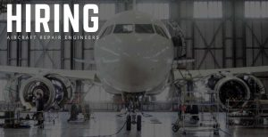 Aircraft Repair Engineers Jobs