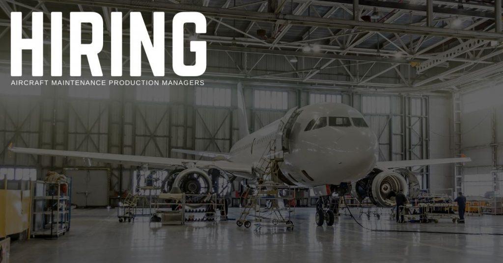 Aircraft Maintenance Production Manager Jobs