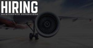 Aircraft Maintenance Supervisor Jobs