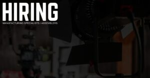 Manufacturing Specialists / Assemblers