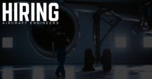 hiring Licensed B1, B2 & C Aircraft Engineers in Europe, the Middle East and Asia