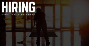 Janitor Jobs in Arkansas