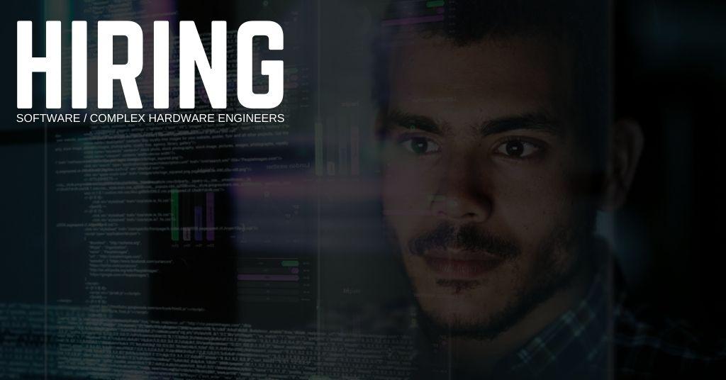 Software / Complex Hardware Engineers