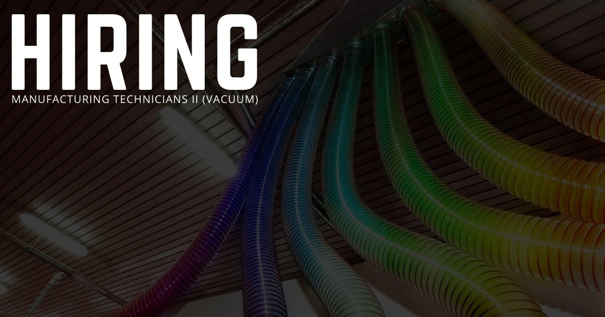 Manufacturing Technicians II (Vacuum) Jobs in Dallas