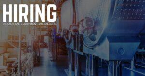 Industrial Equipment Installer Jobs