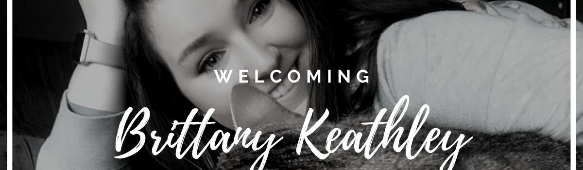 Welcoming Brittany Keathley to the STS Technical Services Team