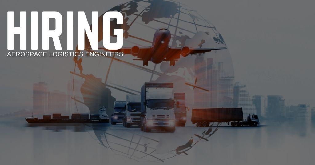 Aerospace Logistics Engineer Jobs