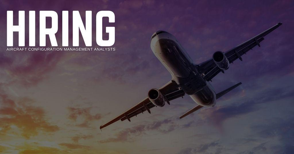 Aircraft Configuration Management Analyst Jobs