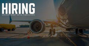 Aircraft Sheet Metal Fabricator Jobs