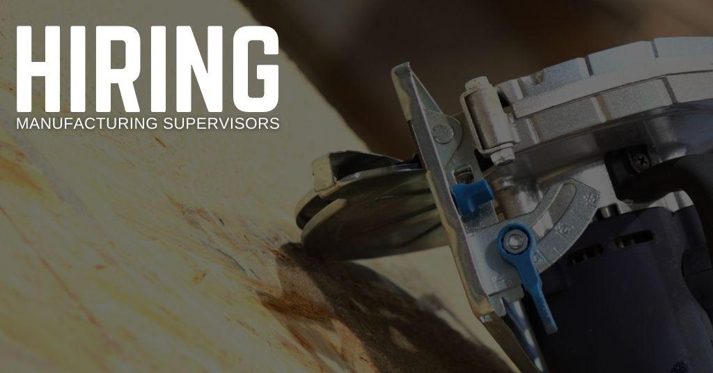 Manufacturing Supervisor Jobs
