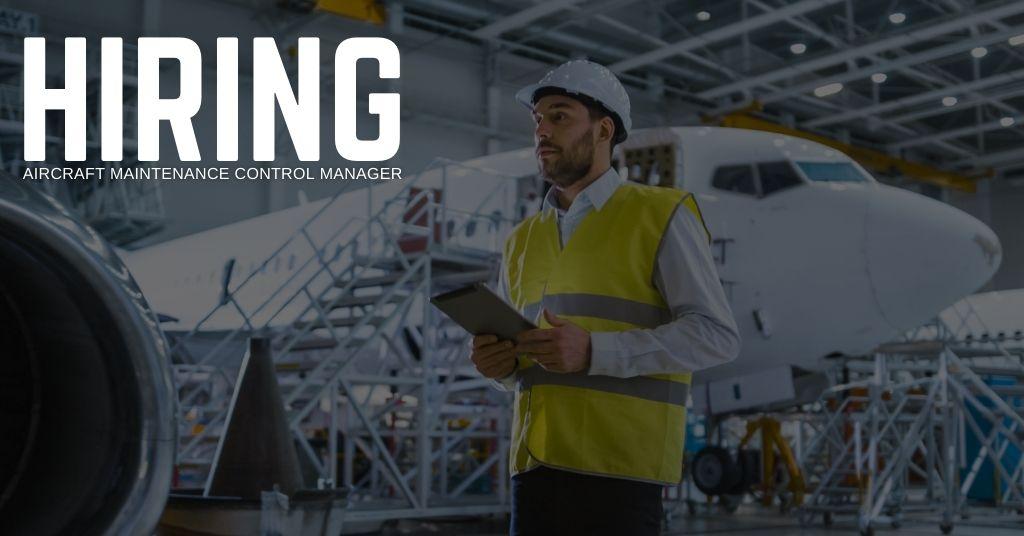 Aircraft Maintenance Control Manager Jobs