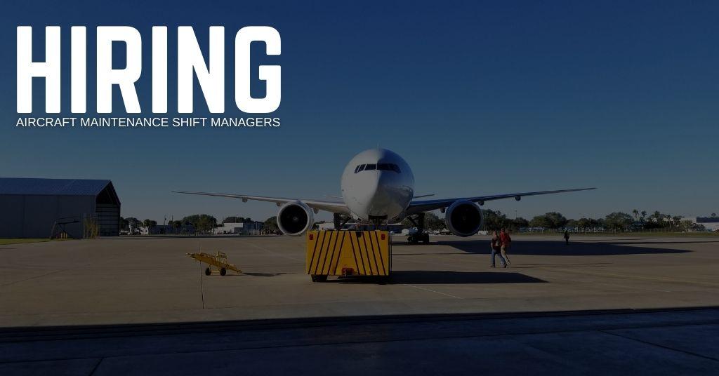 Aircraft Maintenance Shift Manager Jobs