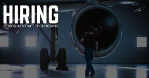 Senior Aircraft Technician Jobs
