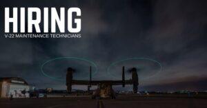 V-22 Maintenance Technician Jobs
