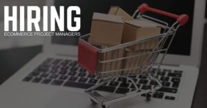 eCommerce Project Manager Jobs
