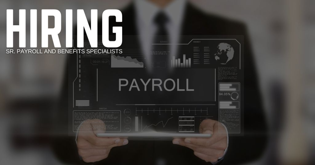 Sr. Payroll and Benefits Specialist Jobs