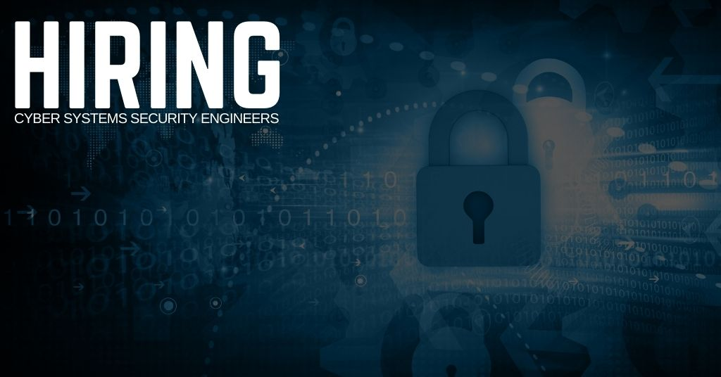 Cyber Systems Security Engineer Jobs