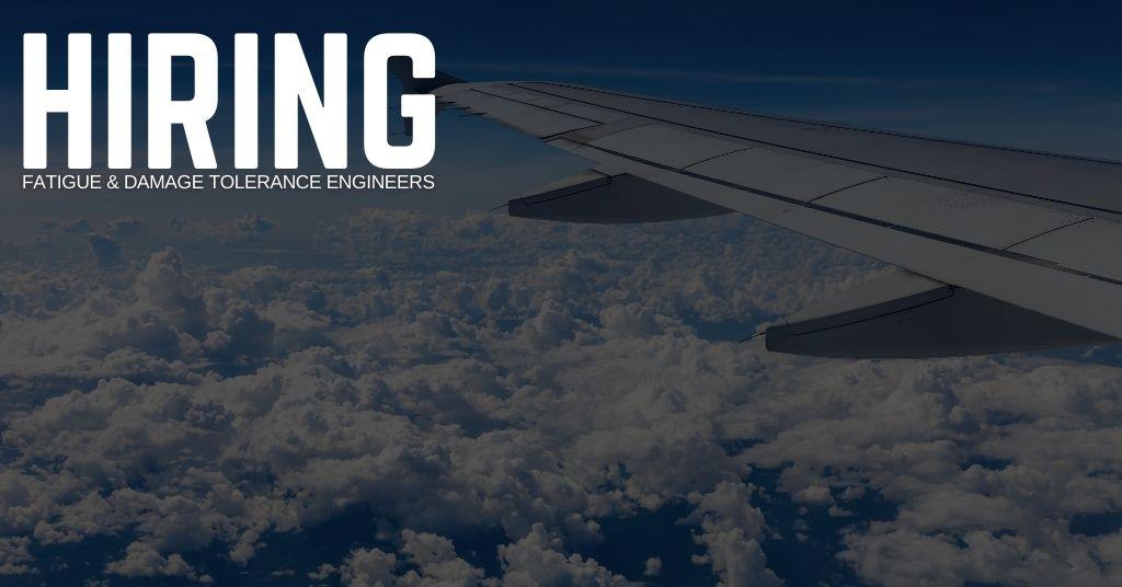 Fatigue & Damage Tolerance Engineering Jobs