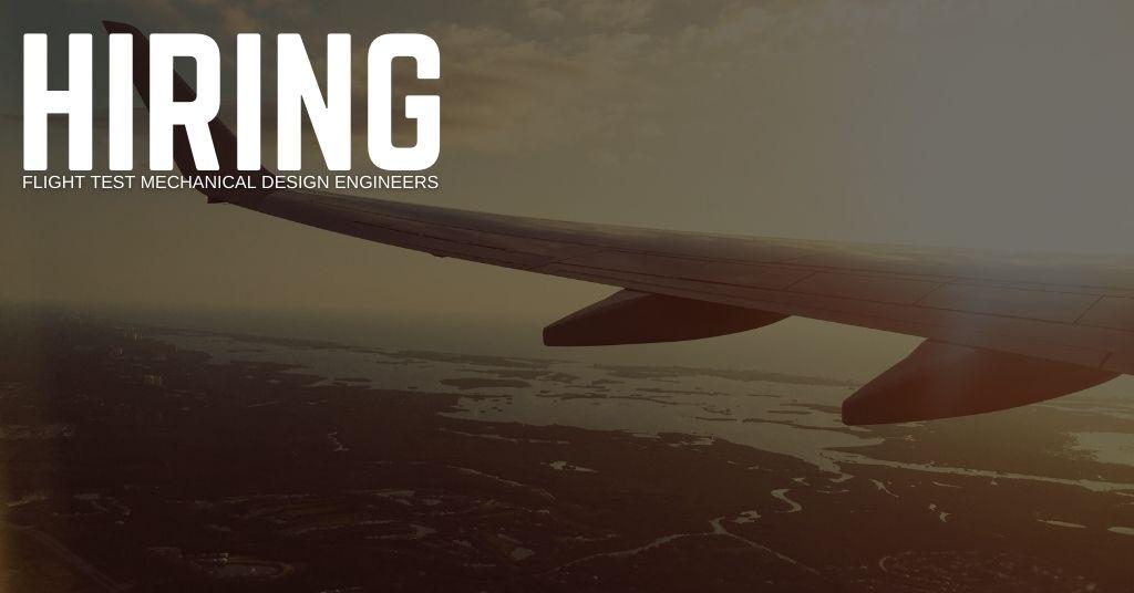 Flight Test Mechanical Design Engineer Jobs
