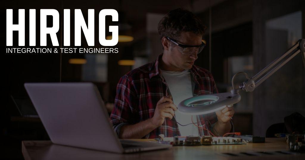Integration & Test Engineer Jobs