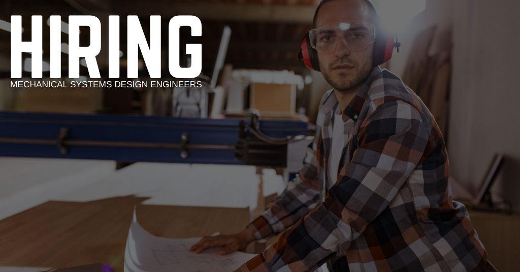 Mechanical Systems Design Engineer Jobs