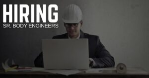 Sr. Body Engineer Jobs