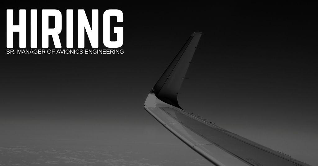Sr. Manager of Avionics Engineering Jobs