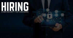 Cyber Security Test Engineer Jobs