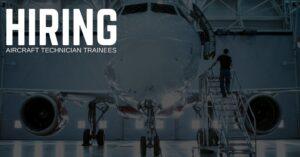 Aircraft Technician Trainee Jobs
