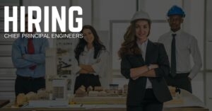 Chief Principal Engineer Jobs