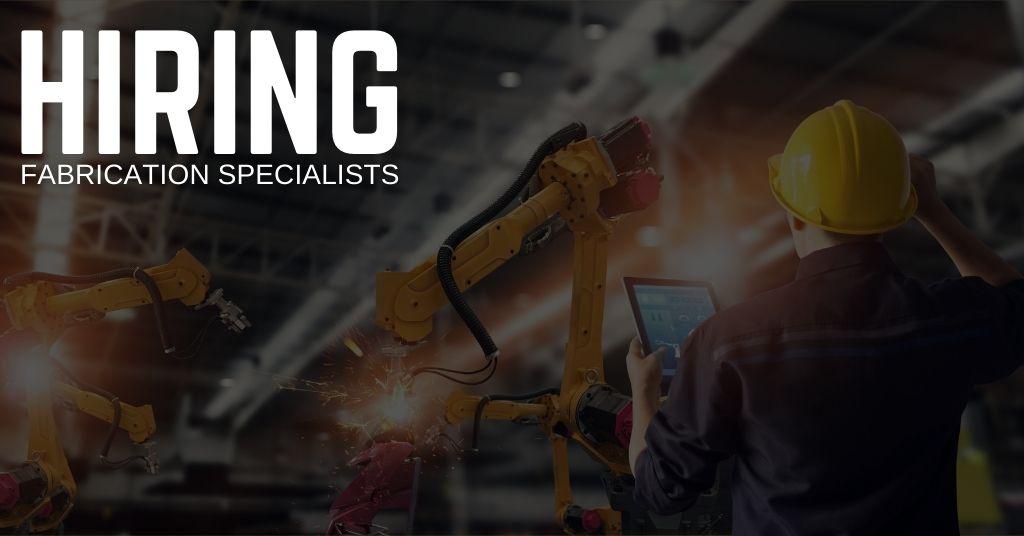 Fabrication Specialist Jobs