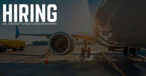 Sr. Aircraft Structures Engineer Jobs