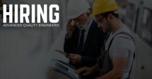 Advanced Quality Engineer Jobs