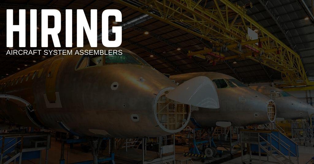 Aircraft System Assembler Jobs