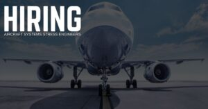Aircraft Systems Stress Engineer jobs